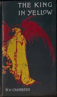The King in Yellow by R. W. Chambers