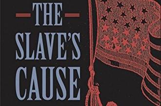 The Slave's Cause by Manisha Sinha