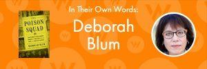 In Their Own Words: Deborah Blum