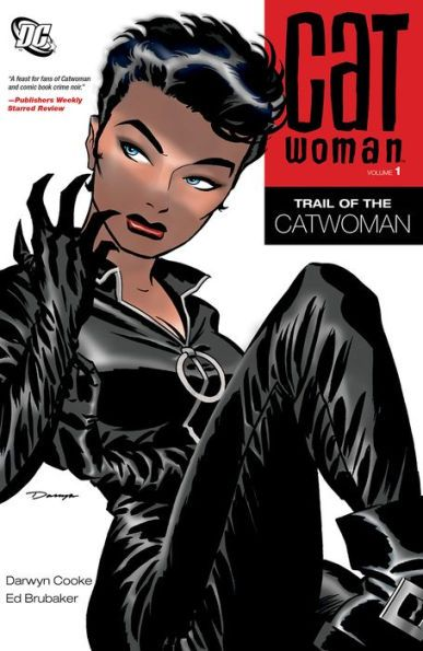 Catwoman, Vol. 1: Trail of Catwoman by Ed Brubaker & Art by Darwyn Cooke
