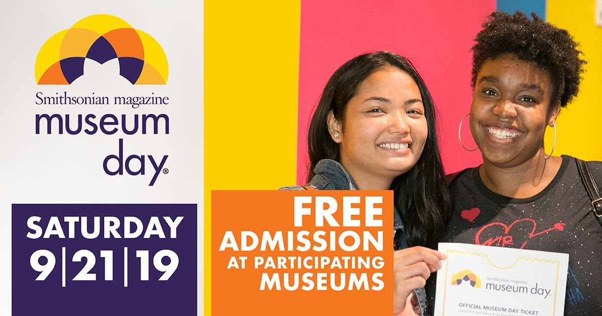 Free admission offered for Smithsonian Magazine's Museum Day