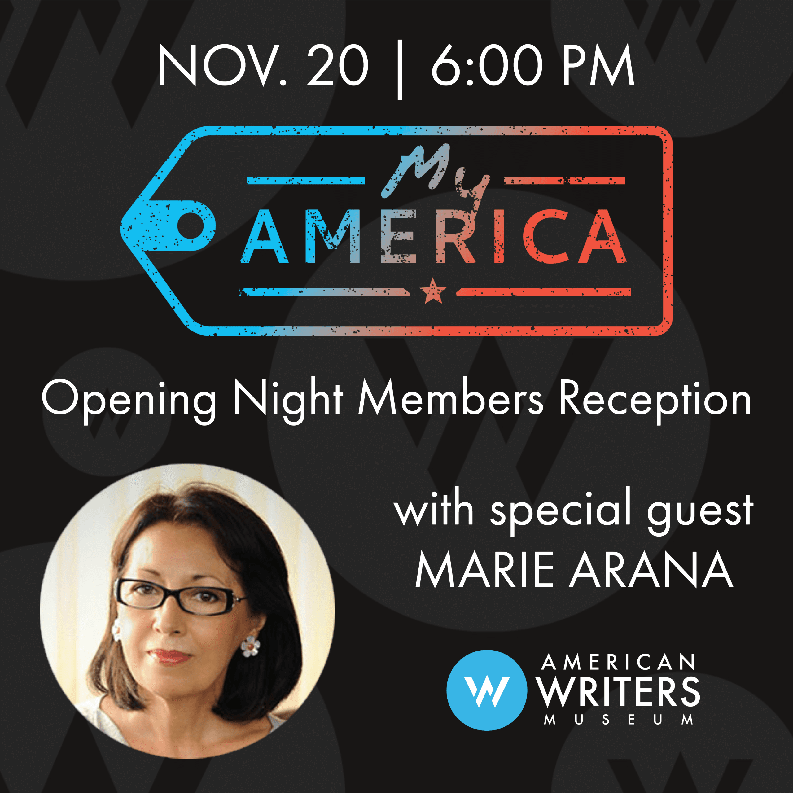My America exhibit opening and member reception on November 20 at the American Writers Museum