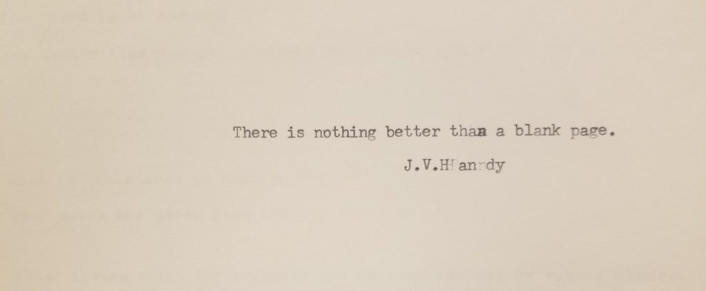 """""""There is nothing better than a blank page."""" written by visitor J.V. Handy on a typewriter at the American Writers Museum in Chicago."""