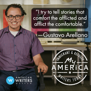 Gustavo Arellano featured in new exhibit My America at the American Writers Museum