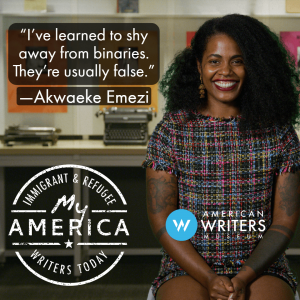 Akwaeke Emezi featured in the American Writers Museum's special exhibit My America: Immigrant and Refugee Writers Today