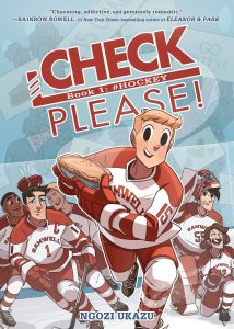 Check Please! Book One: #HOCKEY by Ngozi Ukazu