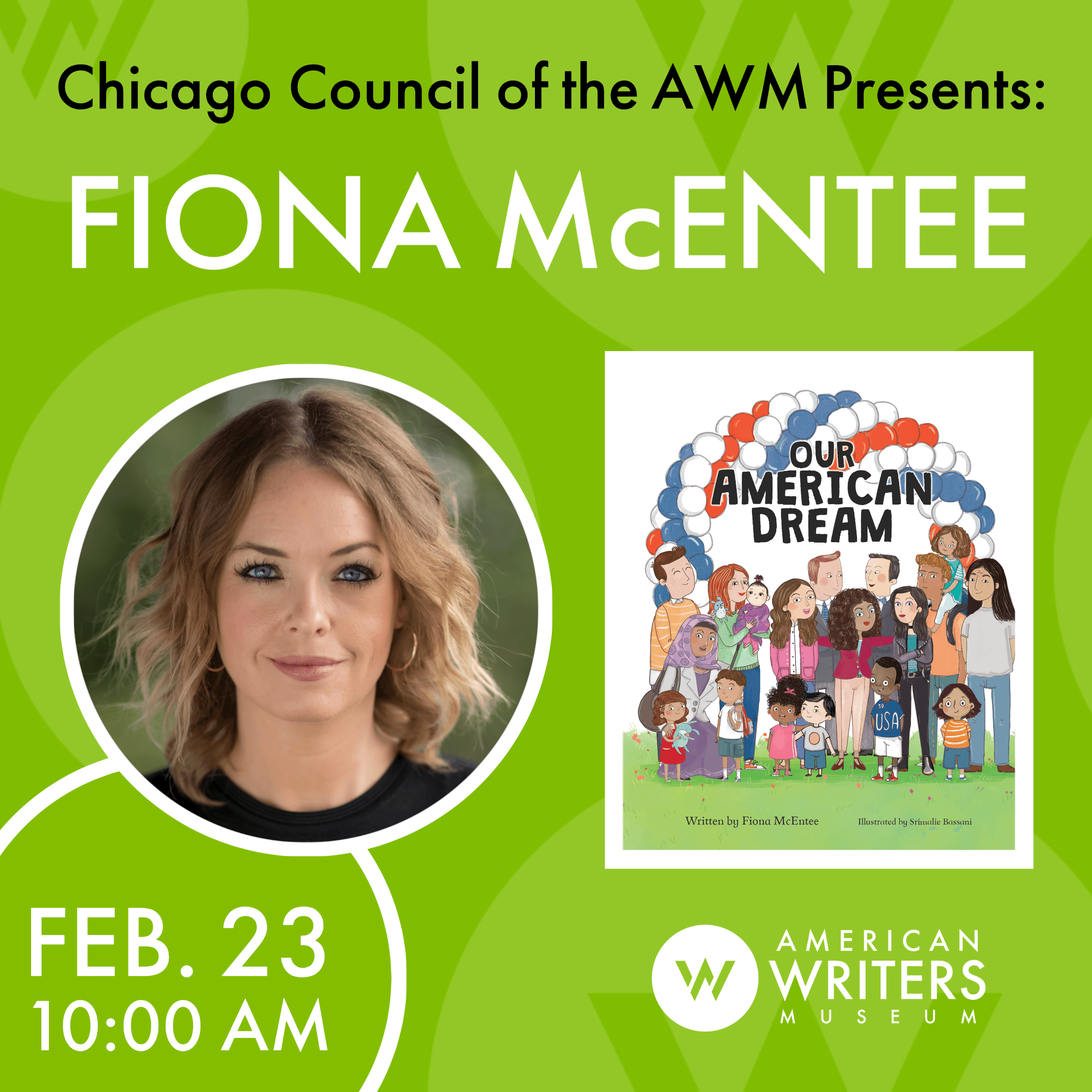 Fiona McEntee reads and discusses her new children's book Our American Dream at the American Writers Museum on February 23