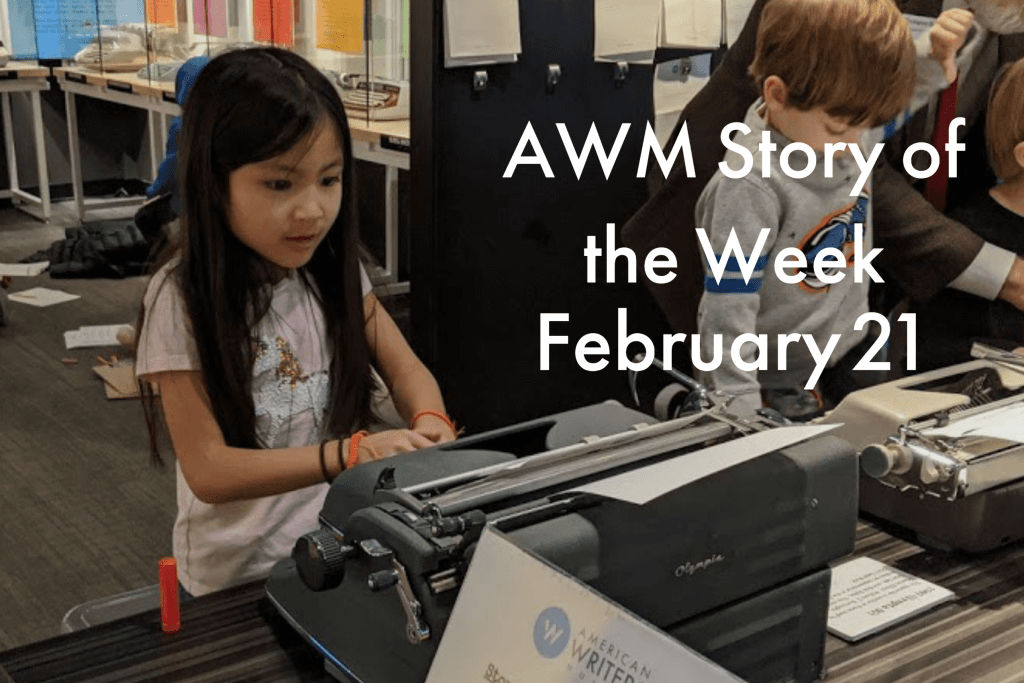 American Writers Museum Story of the Week for February 21, 2020