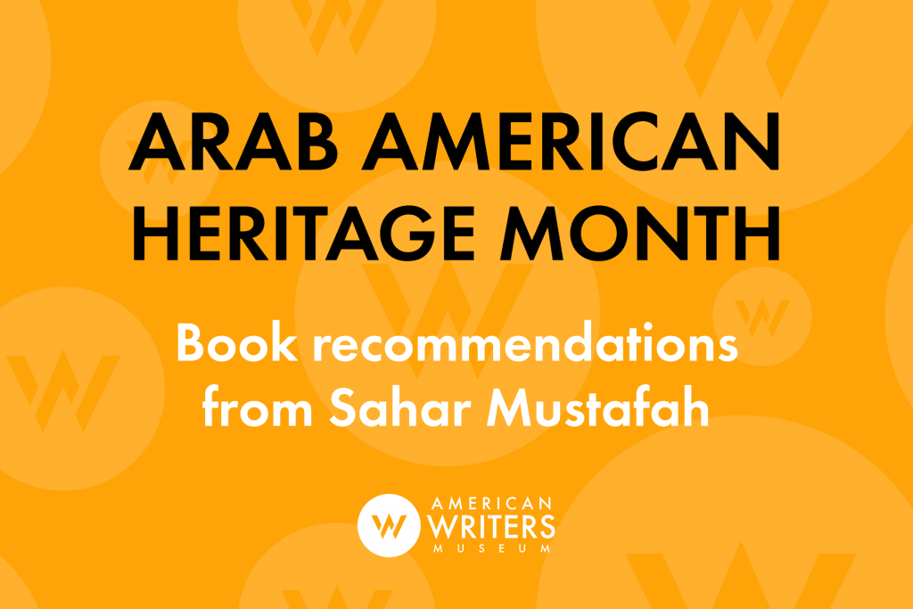 Arab American Heritage Month reading recommendations from Sahar Mustafah