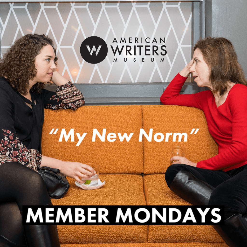 "Member Mondays: ""My New Norm"""