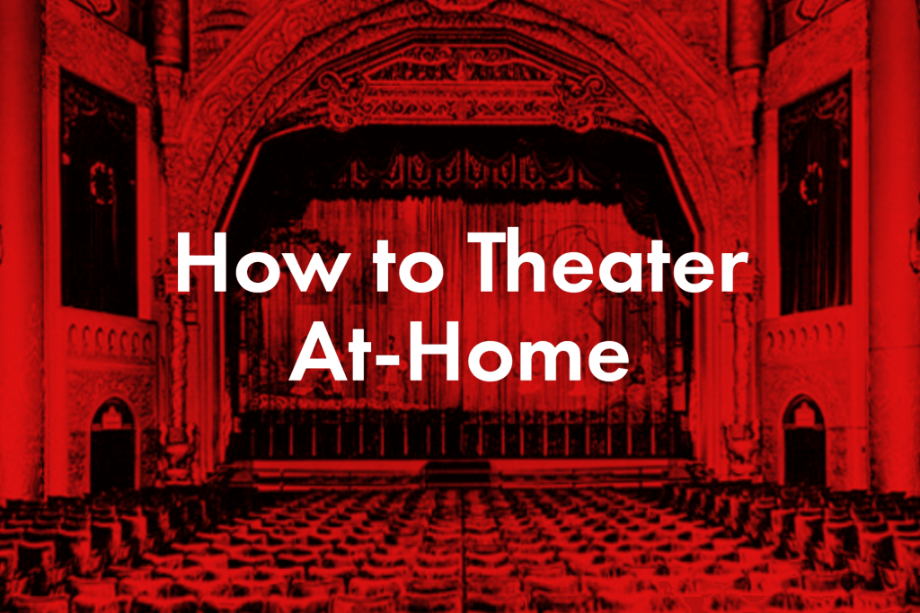 How to Theater At-Home