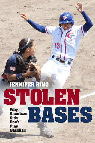 Stolen Bases by Jennifer Ring is a book that details women's involvement in the world of baseball