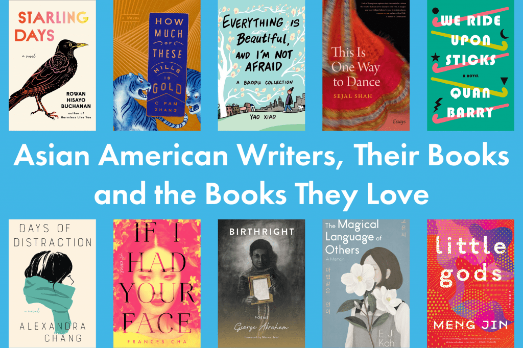 Asian American Writers, Their Books, and the Books They Love