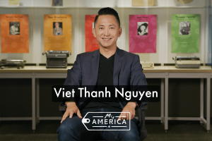 "Viet Thanh Nguyen featured in the American Writers Museum's special exhibit ""My America"""