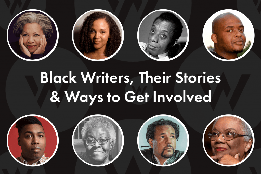 Black Writers, Their Stories & Ways to Get Involved