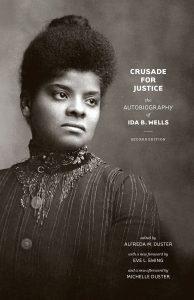 The autobiography of Ida B Wells