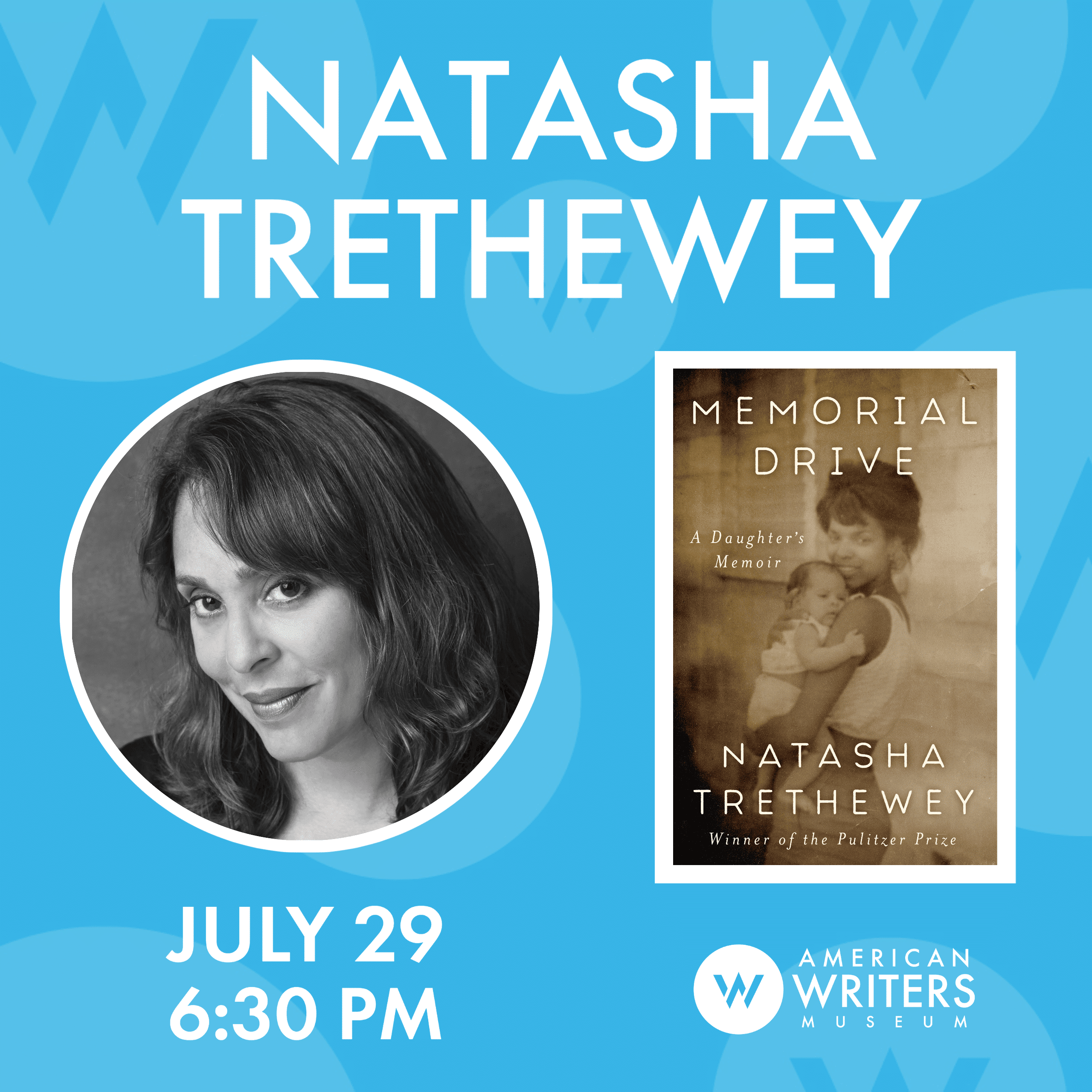 American Writers Museum presents the official book launch of Natasha Trethewey's new memoir Memorial Drive on July 29 at 6:30 pm