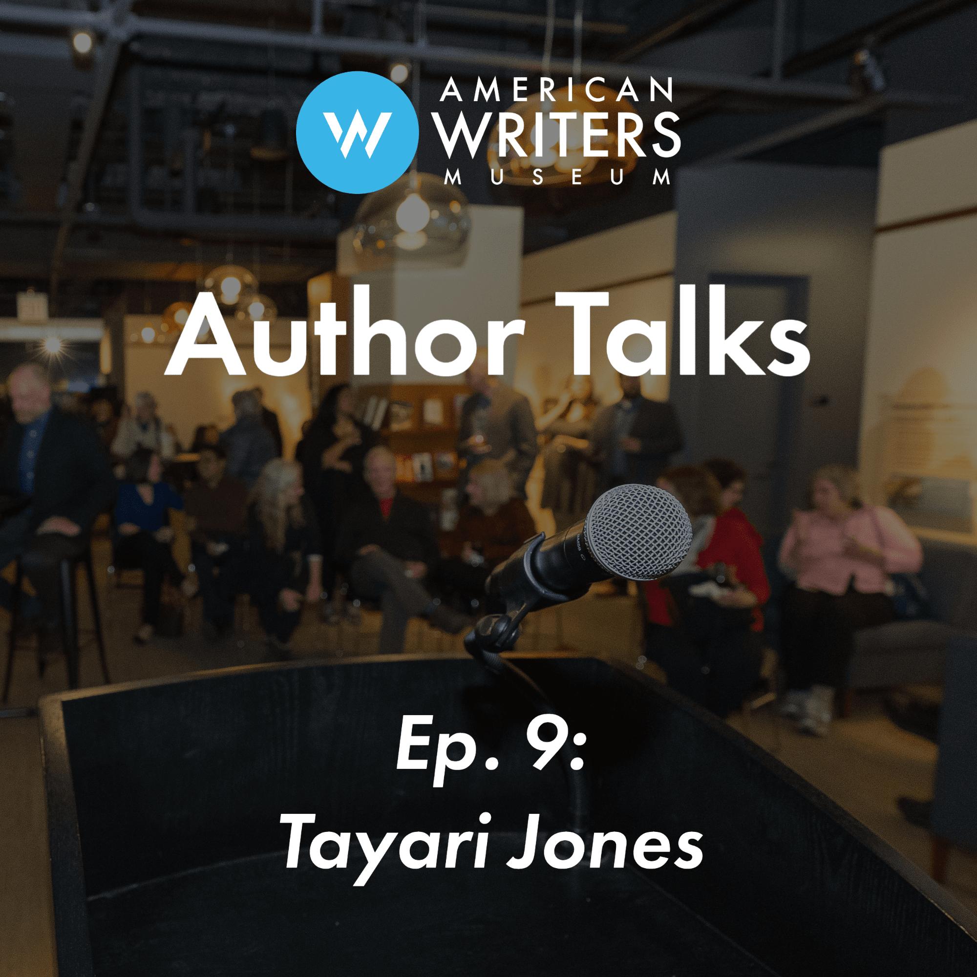 Ep 9: Tayari Jones   AWM Author Talks