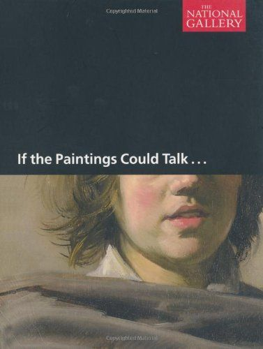 If the Paintings Could Talk by Michael Wilson
