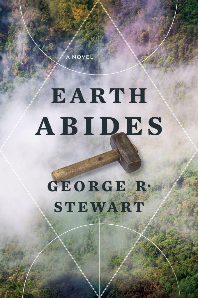 Earth Abides by George R. Stewart