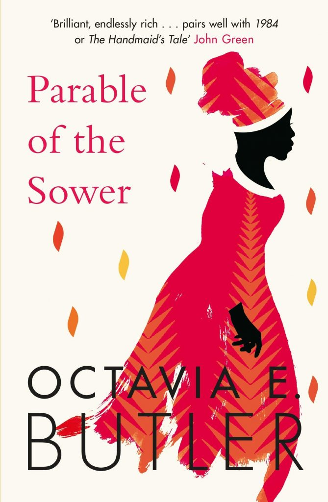 The Parable of the Sower by Octavia Butler
