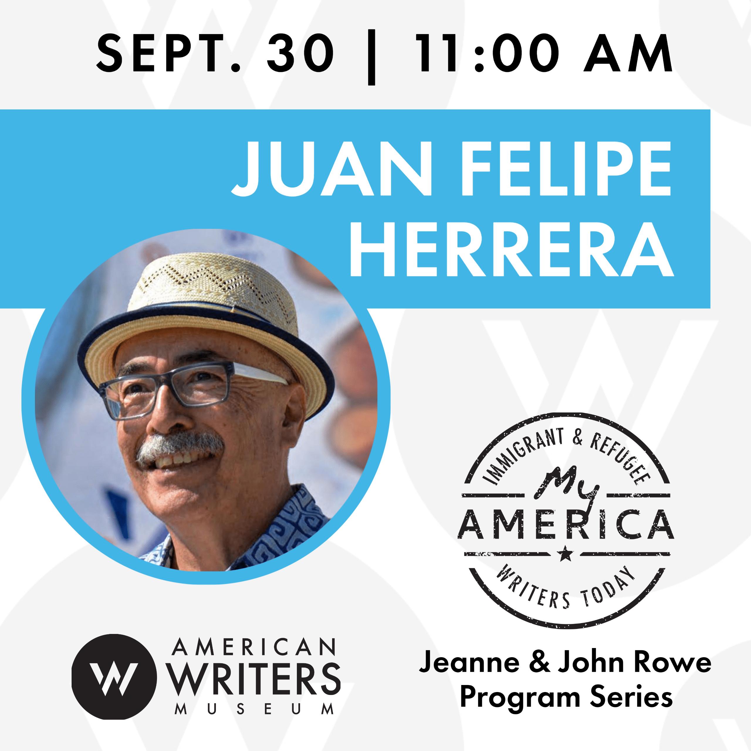 American Writers Museum presents a conversation with former US Poet Laureate Juan Felipe Herrera on September 30 at 11:00 am