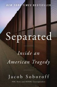Separated: Inside an American Tragedy by Jacob Soboroff