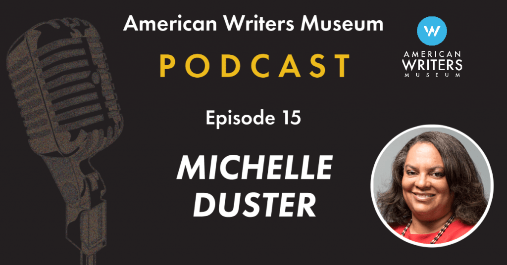 American Writers Museum podcast episode 15 with Michelle Duster