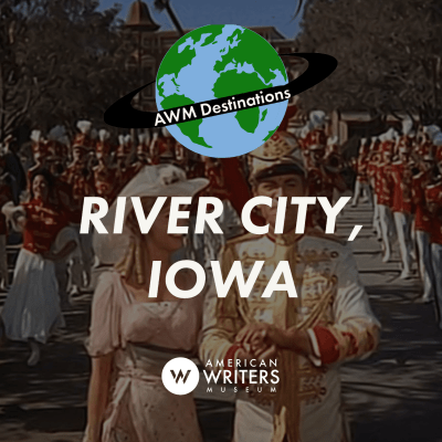 "Take a trip to River City, Iowa, from the play ""The Music Man"""