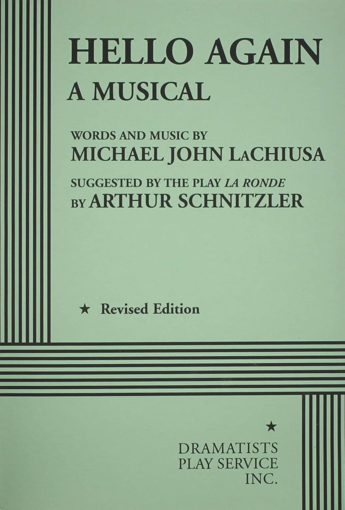 Hello Again; book, music and lyrics by Michael John LaChiusa