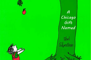 A Chicago Gift Named Shel Silverstein
