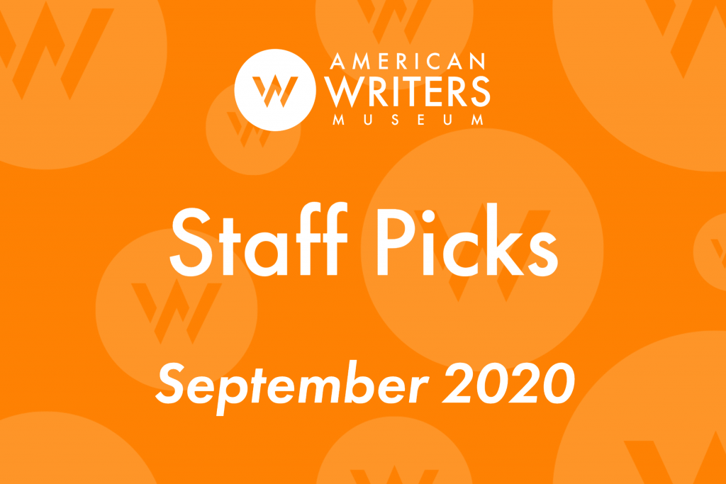 American Writers Museum Staff picks for September 2020