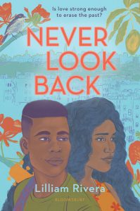 Never Look Back by Lilliam Rivera