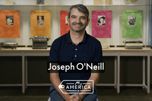 Joseph O'Neill featured in special exhibit My America: Immigrant and Refugee Writers Today by the American Writers Museum